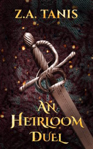 Book cover for an Heirloom Duel by Z.A. Tanis.